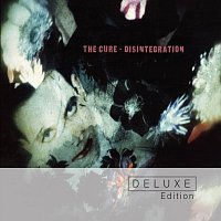The Cure – Disintegration [Deluxe Edition]