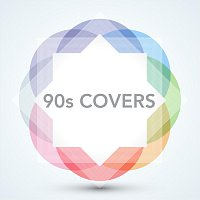 Různí interpreti – 90s Covers