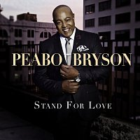 Peabo Bryson – Stand For Love