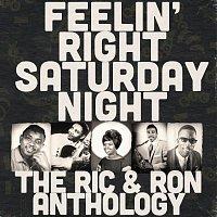 Různí interpreti – Feelin' Right Saturday Night: The Ric & Ron Anthology