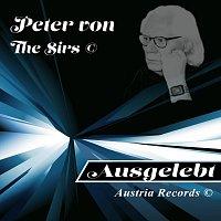 Peter von the Sirs – Ausgelebt