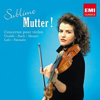 Anne-Sophie Mutter – Sublime Mutter !