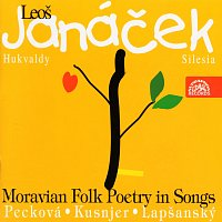 Dagmar Pecková, Ivan Kusnjer – Janáček: Moravská lidová poezie