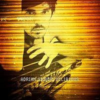 Adrian Sieber – Delirious