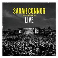 Sarah Connor – Muttersprache - Live