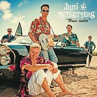 Jani & Jetsetters – Uusi aalto