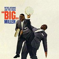 Big Miller – Revelations & The Blues