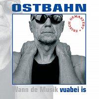 Kurt Ostbahn & Die Kombo – vuabei is [frisch gemastert]