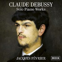 Jacques Février – Debussy: Solo Piano Works