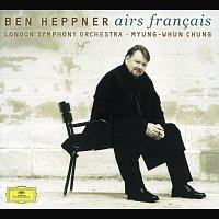 Ben Heppner, London Symphony Orchestra, Myung-Whun Chung – Ben Heppner - French Opera Arias