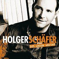 Holger Schafer – Ich werde warten [e-single incl. medley]