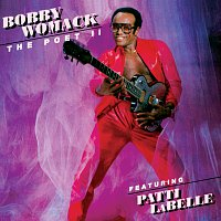 Bobby Womack, Patti LaBelle – The Poet II