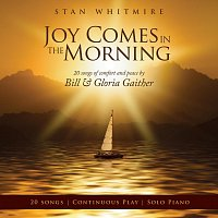 Stan Whitmire – Joy Comes In The Morning