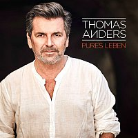 Thomas Anders – Pures Leben
