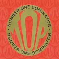 Top – Number 1 Dominator