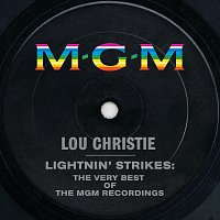 Lou Christie – Lightnin' Strikes: The Very Best Of The MGM Recordings