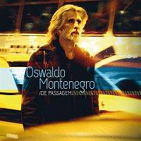 Oswaldo Montenegro – Oswaldo Montenegro - De Passagem