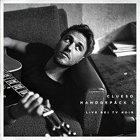 Clueso – Handgepack I [Bonus Tracks (Live bei TV Noir)]
