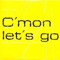 Love C.A., Chilly White – C'mon Let's Go
