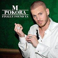 M. Pokora – Finally Found Ya (Radio Version)