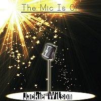 Jackie Wilson – The Mic Is On