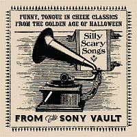 Art Kassel, His Orchestra – From The Sony Vault: Silly Scary Songs