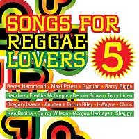 Various Artists.. – Songs for Reggae Lovers Vol. 5