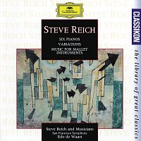 Různí interpreti – Reich: Six Pianos; Music for Mallet Instruments; Variations for Winds and Strings