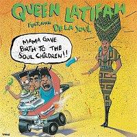 Queen Latifah – Mama Gave Birth to the Soul Children (feat. De La Soul)