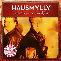 Hausmylly – Gigolo - 15 Suosikkia