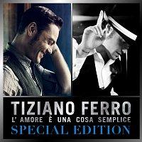 Tiziano Ferro – L'amore e una cosa semplice [Special Edition]
