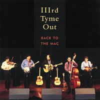 IIIrd Tyme Out – Back to the MAC