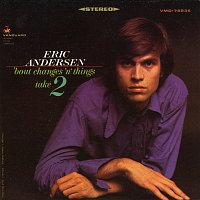 Eric Andersen – Bout Changes 'N' Things