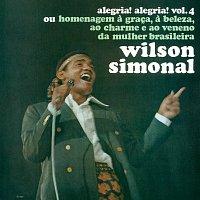 Wilson Simonal – Alegria Alegria Vol.3 & Alegria Alegria Vol.4