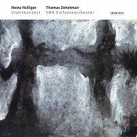 """Thomas Zehetmair, Heinz Holliger, SWR Sinfonieorchester Baden-Baden und Freiburg – Holliger: Violinkonzert """"Hommage a Louis Soutter"""""""
