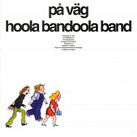 Hoola Bandoola Band – Pa vag