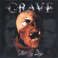 Grave – Hating Life