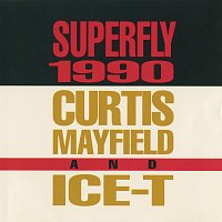 Curtis Mayfield, Ice-T – Superfly 1990