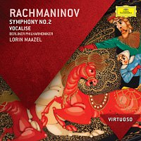 Berliner Philharmoniker, Lorin Maazel – Rachmaninov: Symphony No.2; Vocalise