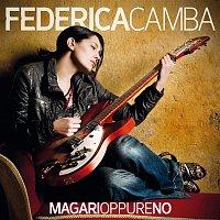 Federica Camba – Magari oppure no
