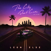Leon Else, Oliver – The City Don't Care