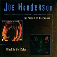 Joe Henderson – In Pursuit Of Blackness/Black Is The Color
