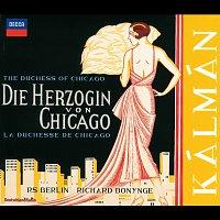 Berlin Radio Chorus, Radio-Symphonie-Orchester Berlin, Richard Bonynge – Kálmán: Die Herzogin von Chicago [2 CDs]