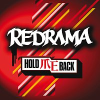 Redrama – Hold Me Back
