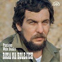 Wabi Daněk – Rosa na kolejích