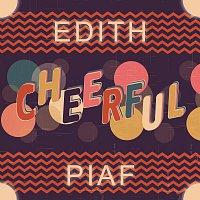 Edith Piaf – Cheerful