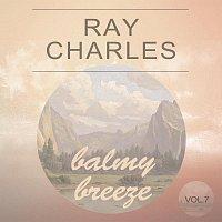 Ray Charles – Balmy Breeze Vol. 7