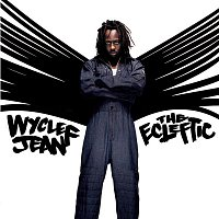 Wyclef Jean – The Ecleftic -2 Sides II A Book