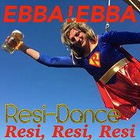EbbaEbba – Resi-Dance