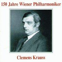 Wiener Philharmoniker – 150 Jahre Wiener Philharmoniker - Clemens Krauss